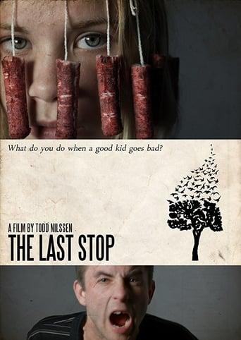 Watch The Last Stop Online