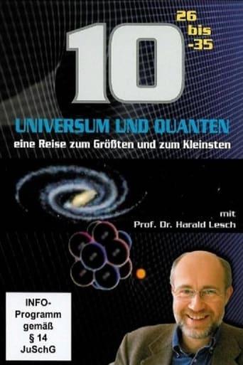 Universum und Quanten - Eine Reise zum Größten und zum Kleinsten