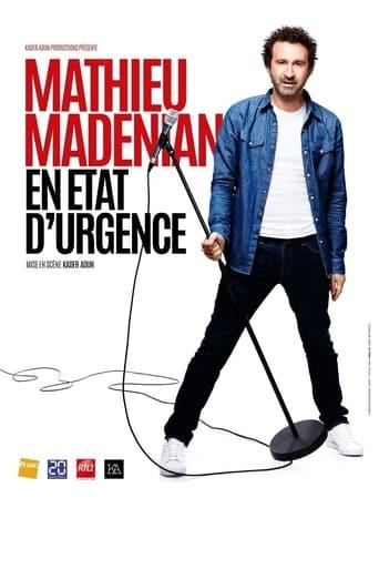 Mathieu Madénian - En état d'urgence Movie Poster