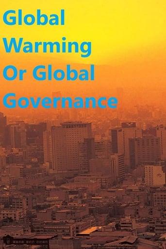Global Warming or Global Governance?