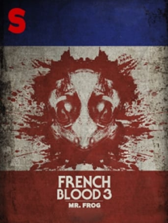 French Blood 3 - Mr. Frog
