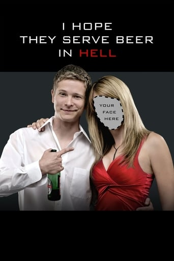 Poster of I Hope They Serve Beer in Hell