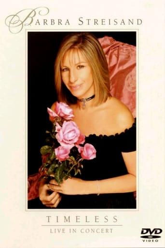 Poster of Barbra Streisand: Timeless - Live in Concert