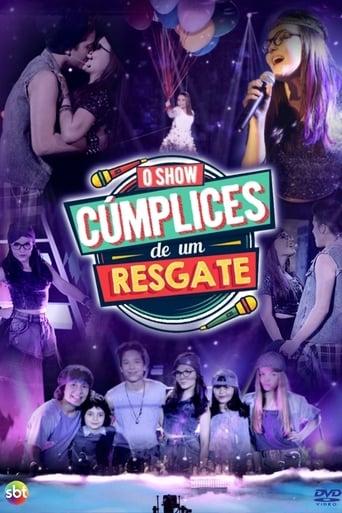 Poster of Cúmplices de um Resgate - O Show
