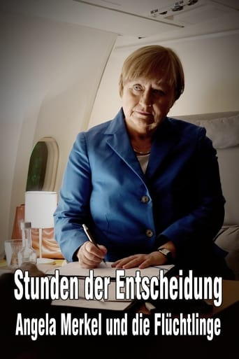 Poster of Stunden der Entscheidung: Angela Merkel und die Flüchtlinge