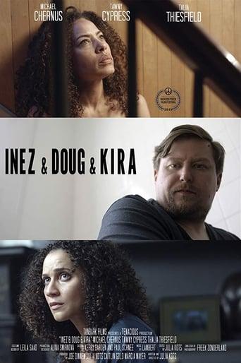 Inez & Doug & Kira Poster
