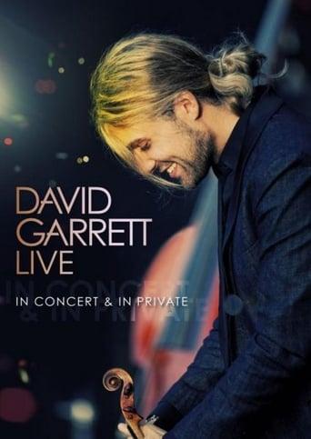 David Garrett LIVE - In Concert & In Private
