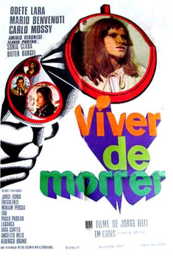 Poster of Viver de Morrer