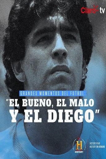 Grandes Momentos del Fútbol: El bueno, el malo y el Diego