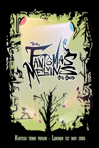 The Fantômas Melvins Big Band: Live from London 2006