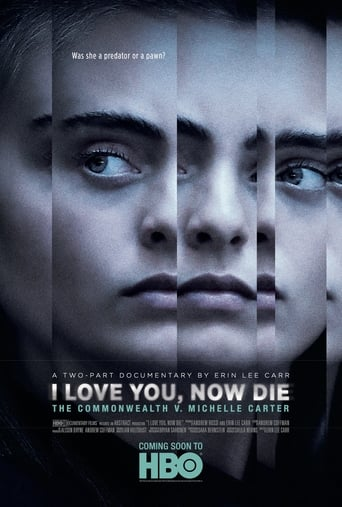 I Love You, Now Die: The Commonwealth v. Michelle Carter Poster