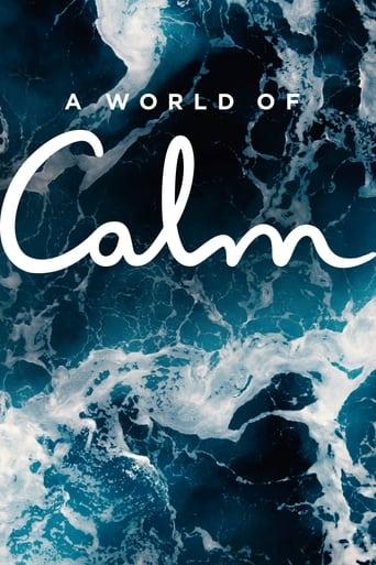 'A World of Calm (2020)