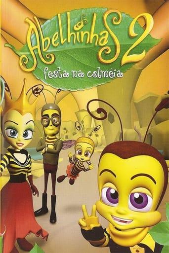 Abelhinhas 2 - Festa na Colméia