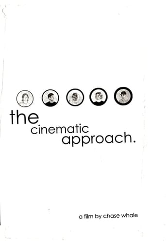 The Cinematic Approach