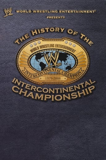 Poster of WWE: The History Of The Intercontinental Championship