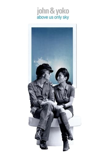 John & Yoko: Above Us Only Sky Poster