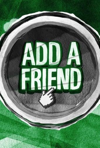 Add a Friend - Komödie / 2012 / 3 Staffeln