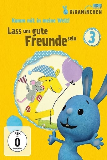 Kikaninchen - Lass uns gute Freunde sein Movie Poster