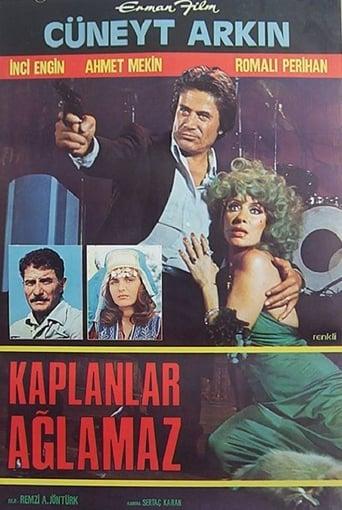 Watch Kaplanlar Ağlamaz Full Movie Online Putlockers