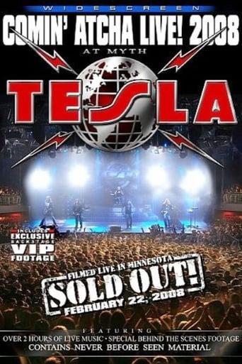 Tesla: Comin' Atcha Live! 2008