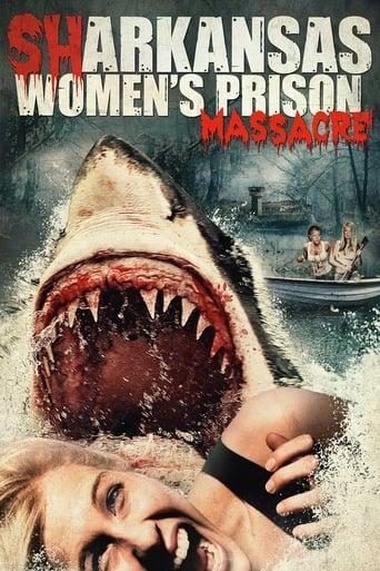Poster of Sharkansas Women's Prison Massacre
