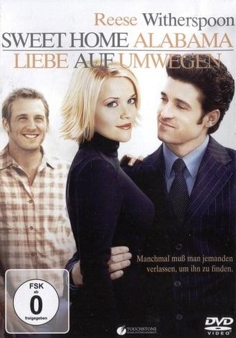 Sweet Home Alabama - Liebe auf Umwegen - Komödie / 2002 / ab 0 Jahre