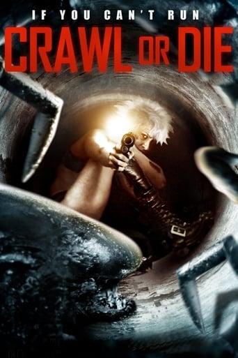 Crawl or Die (2014) - poster
