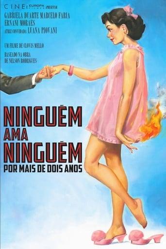 Poster of Ninguém Ama Ninguém Por Mais de Dois Anos