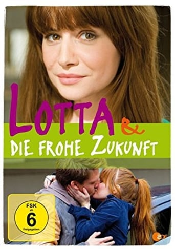 Poster of Lotta & die frohe Zukunft
