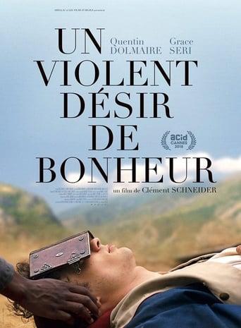 Un violent désir de bonheur Movie Poster