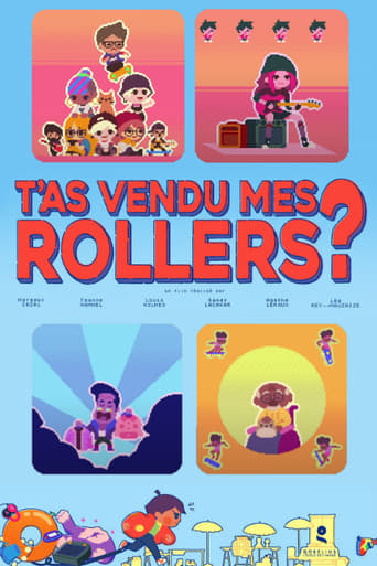 T'as vendu mes rollers?