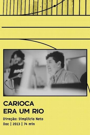 Carioca Era Um Rio