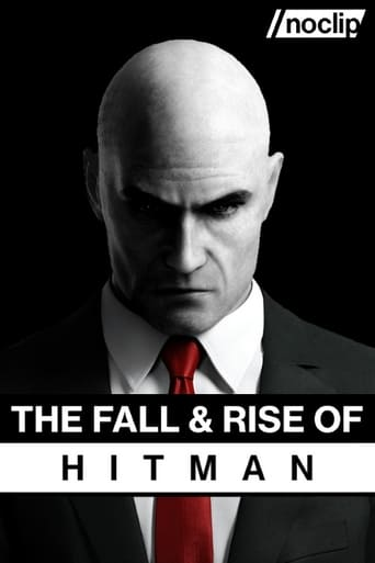 The Fall & Rise of Hitman