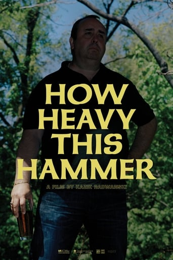 How Heavy This Hammer Yify Movies