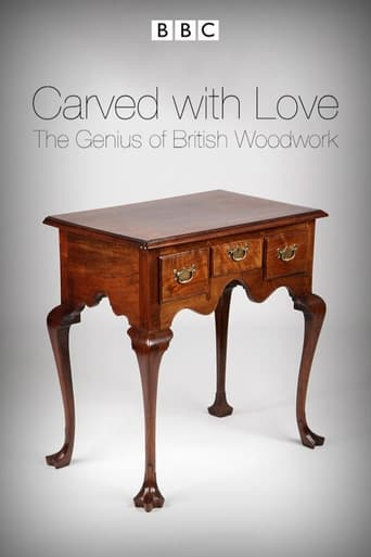 Poster of Carved with Love: The Genius of British Woodwork