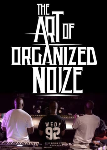 Poster of The Art of Organized Noize