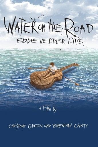 Poster of Eddie Vedder - Water On The Road