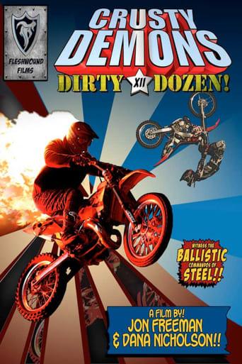 Crusty Demons of Dirt 12: The Dirty Dozen