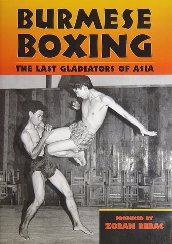 Burmese Boxing: The Last Gladiators of Asia