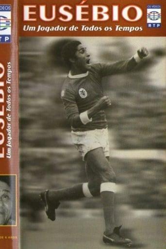 Poster of Eusébio: Um jogador de todos os tempos