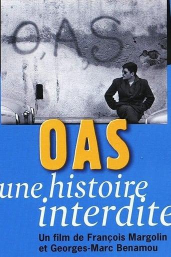 OAS, Une histoire interdite
