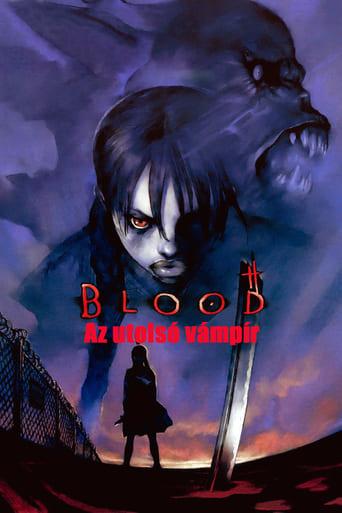 Blood, az utolsó vámpír