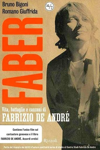 Faber. Vita, battaglie e canzoni di Fabrizio De André.