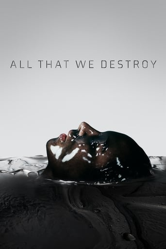 Poster of All That We Destroy