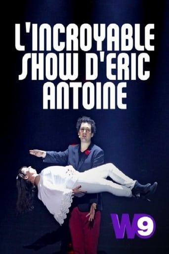 L'Incroyable Show d'Eric Antoine