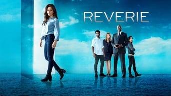 Reverie (2017-2018)