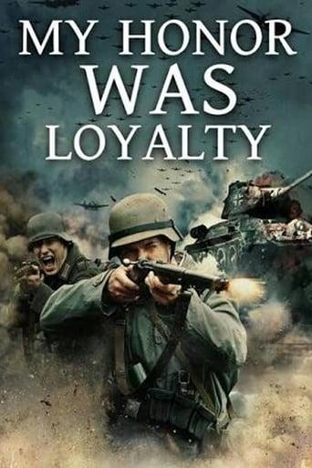 Watch My Honor Was Loyalty Online Free Putlocker