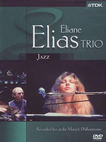 Eliane Elias Trio : Live at the Munich Philharmonic
