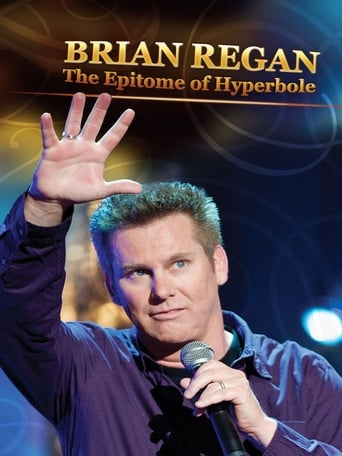 Poster of Brian Regan: The Epitome of Hyperbole