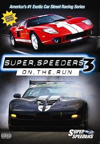 Super Speeders 3 - On The Run